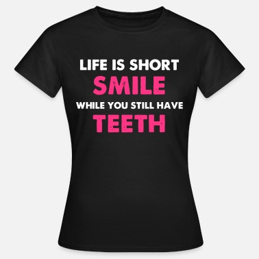 Smiling Smile Smile - Women's T-Shirt