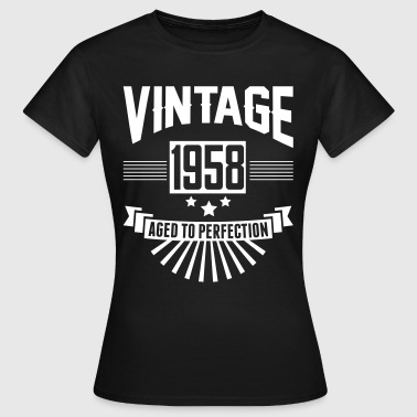 VINTAGE 1958 - Aged To Perfection  - Women's T-Shirt