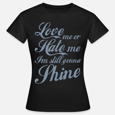 I Love Haters Love Hate - Dame-T-shirt