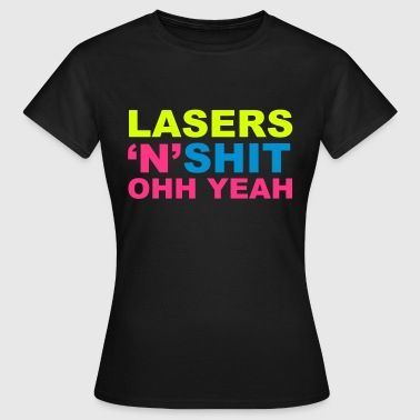 Lasers - Vrouwen T-shirt