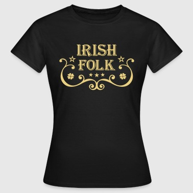 Irish Folk Music folk musik - Frauen T-Shirt