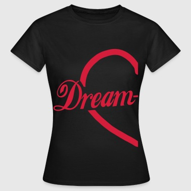 Dream-Team Herz - Frauen T-Shirt