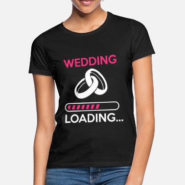 Hen wedding loading - Stag do - hen party - Women's T-Shirt