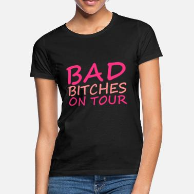 Holiday Bad Bitches - Women's T-Shirt