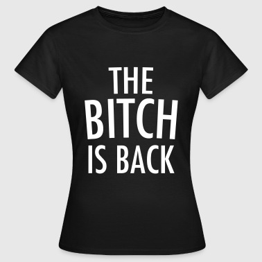 Is back - Vrouwen T-shirt