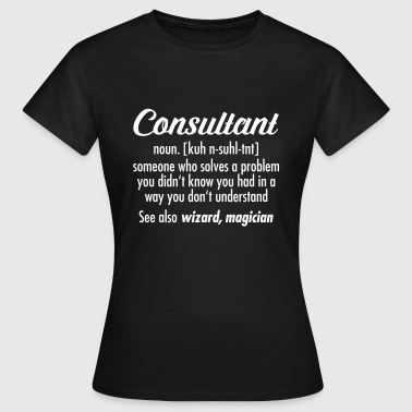 Consultant - Definition - Frauen T-Shirt