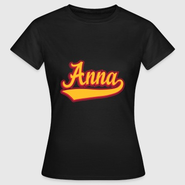 Anna - Name as a sport swash.  - Women's T-Shirt