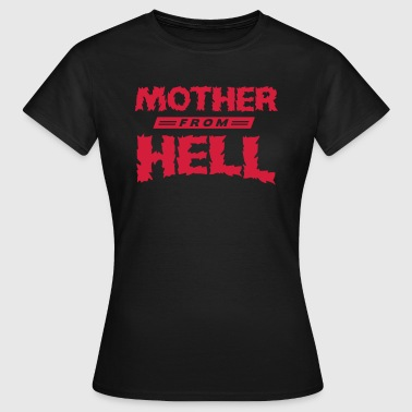 MOTHER FROM HELL T-SHIRT - T-shirt Femme