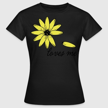 Loves me, loves me not - Frauen T-Shirt
