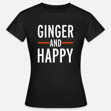 Ginger And Proud Ginger - Women's T-Shirt