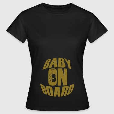 Baby On Board - Camiseta mujer