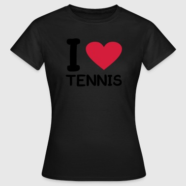 i love Tennis - T-skjorte for kvinner
