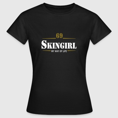 Working Class Skingirl Oi! Antiracist Bootgirl My Way of life - Frauen T-Shirt