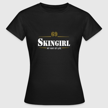Working Class Skingirl Oi! Antiracist Bootgirl My Way of life - T-shirt Femme