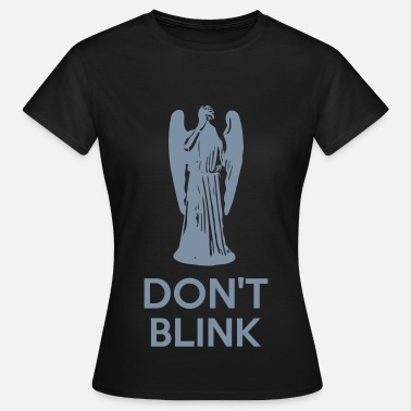 Who Don't Blink - T-shirt dam