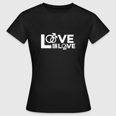 love is love - Frauen T-Shirt