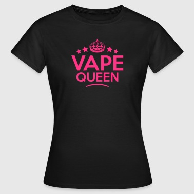 vape queen keep calm style copy - Women's T-Shirt