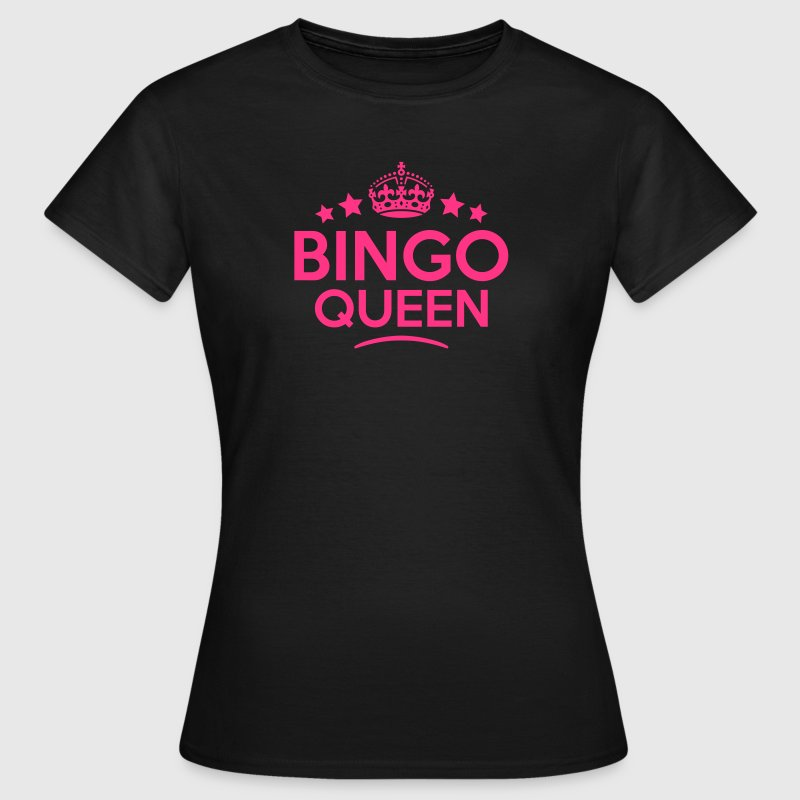bingo queen keep calm style copy - Women's T-Shirt