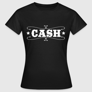 cash - Women's T-Shirt