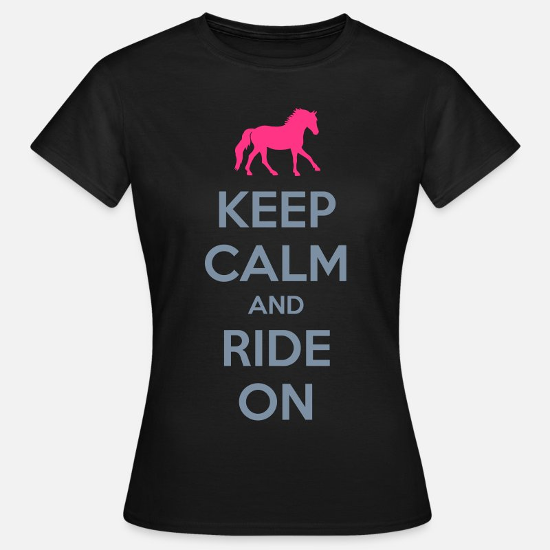 Sayings T-Shirts - Keep Calm and Ride On Horse Design - Women's T-Shirt black