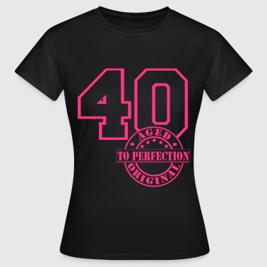 40 Aged to Perfection - Frauen T-Shirt