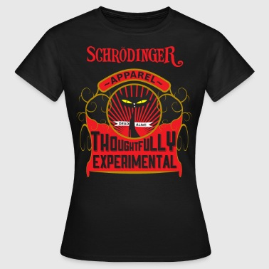 Schrödinger Apparel - Women's T-Shirt