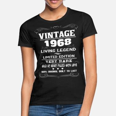 In 1968 VINTAGE 1968-LIVING LEGEND - Women's T-Shirt