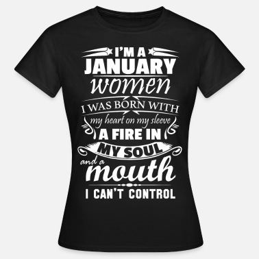 Cant I Am A January Women - Women's T-Shirt