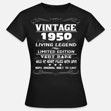 1950s VINTAGE 1950-LIVING LEGEND - Women's T-Shirt