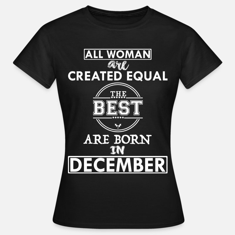 Christmas T-Shirts -  BEST ARE BORN DECEMBER - Women's T-Shirt black