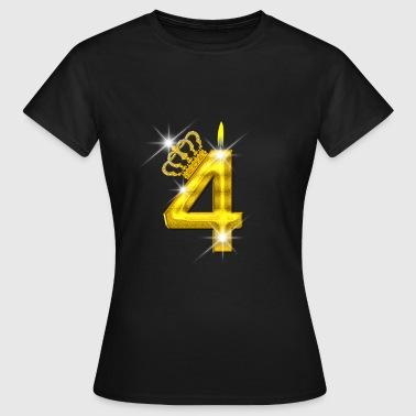 4 birthday - Crown - candle - gold - Women's T-Shirt
