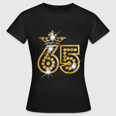 65 - Birthday - Queen - Gold - Burlesque - Camiseta mujer