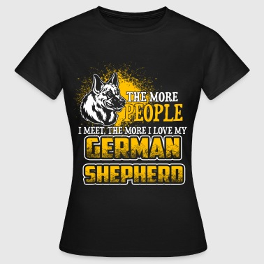 The More People I Meet - German Shepherd - EN - T-shirt dam