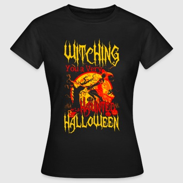 Witching you a hunted Halloween - Maglietta da donna