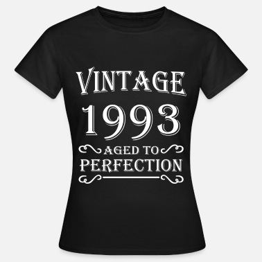 Aged To Perfection Vintage 1993 - Aged to perfection - Vrouwen T-shirt
