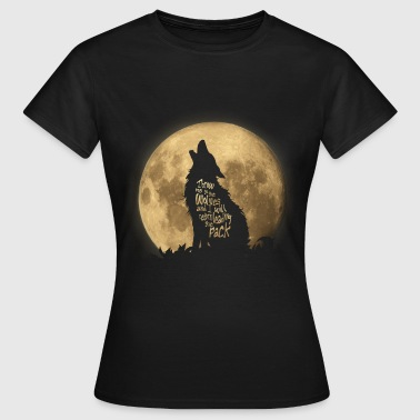 Throw me to the Wolves - Frauen T-Shirt