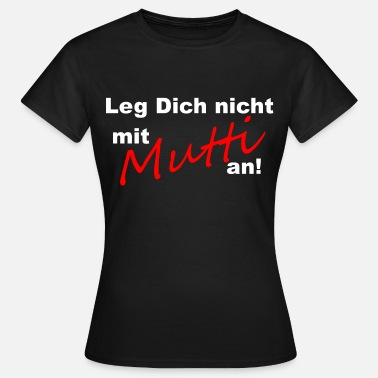 Muttie Sohn Mutti - Frauen T-Shirt