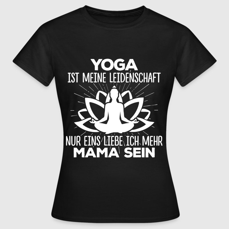 Yoga - Mama - Frauen T-Shirt
