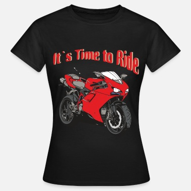 Skelett Motorrad Time to Ride - Frauen T-Shirt