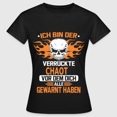 CHAOT - Frauen T-Shirt
