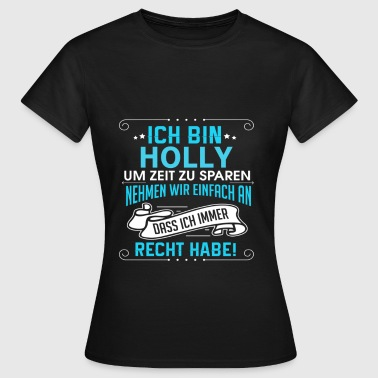 HOLLY - Frauen T-Shirt
