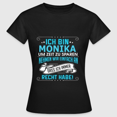 Monika MONIKA - Frauen T-Shirt