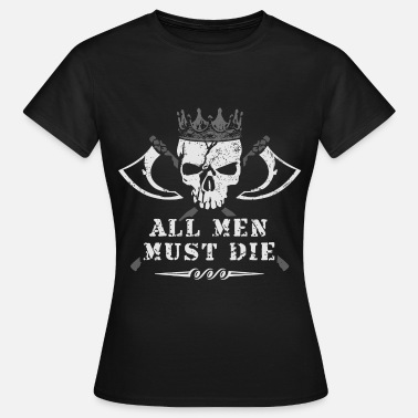 Games game all_men_must_die_skull thrones - Frauen T-Shirt
