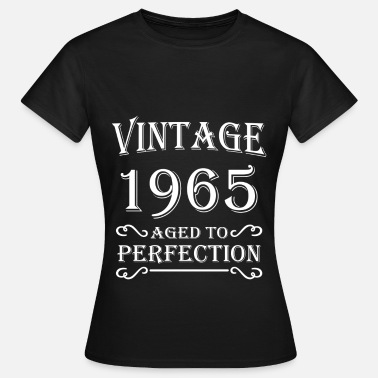 Aged Vintage 1965 - Aged to perfection - T-shirt Femme