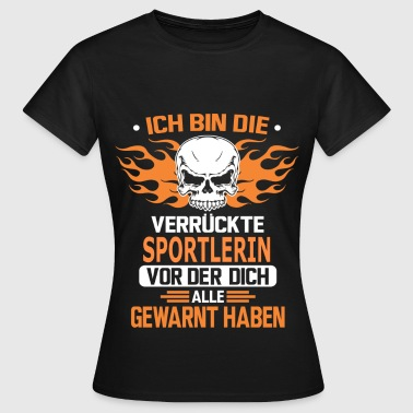 SPORTLERIN - Frauen T-Shirt
