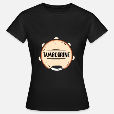 Tambourine Tambourine Percussion Musical Festival Party - Women's T-Shirt