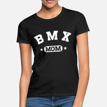 Bmx BMX Mom - Frauen T-Shirt
