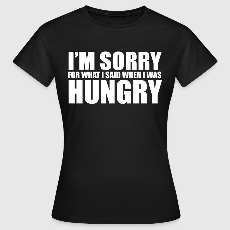 Hungry T Shirt Spreadshirt