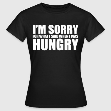 Sorry Hungry - T-shirt dam