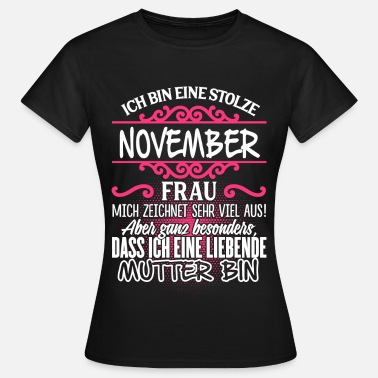 November NOVEMBER - Liebende Mutter - Frauen T-Shirt